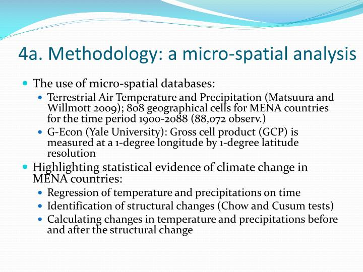 4a. Methodology: a micro-spatial analysis