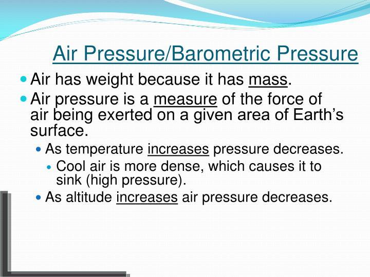 Air Pressure/Barometric Pressure