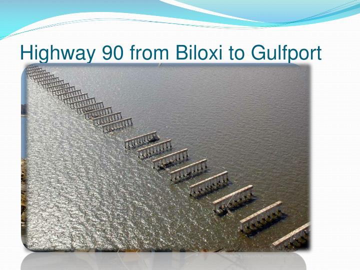 Highway 90 from Biloxi to Gulfport
