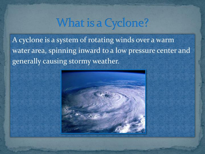 What is a cyclone