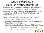 control group details pauses in treatment protocol