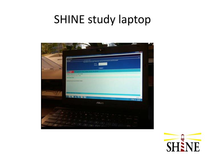 SHINE study laptop