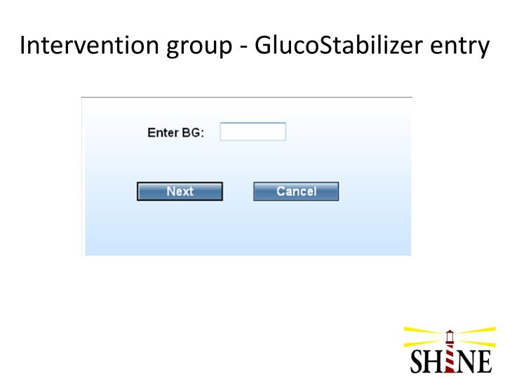 Intervention group - GlucoStabilizer entry