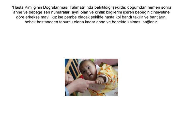 """""""Hasta Kimliğinin Doğrulanması Talimatı"""""""