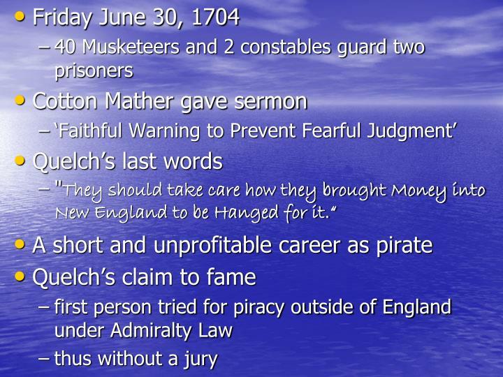 Friday June 30, 1704