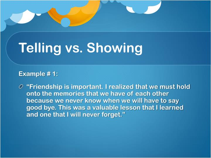 Telling vs showing