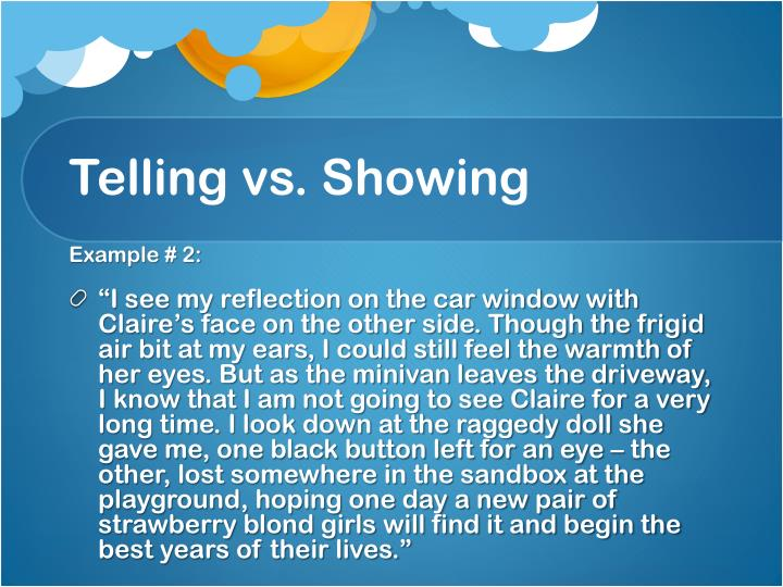 Telling vs. Showing