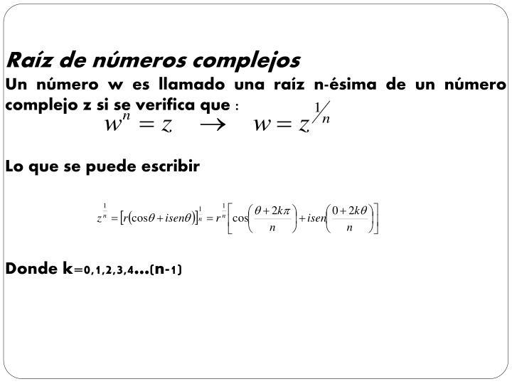 Raíz de números complejos
