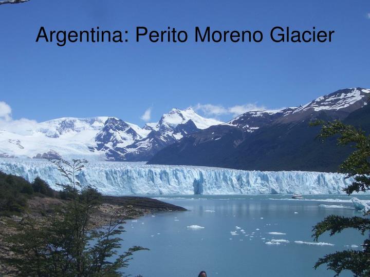 Argentina: Perito Moreno Glacier