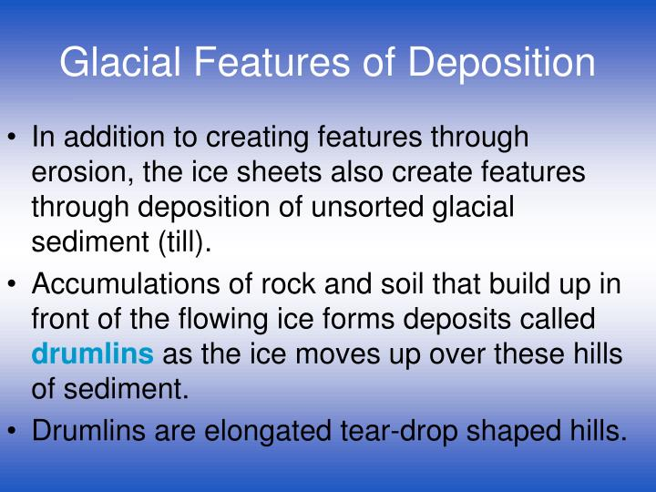 Glacial Features of Deposition