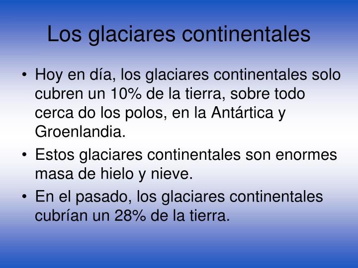 Los glaciares continentales