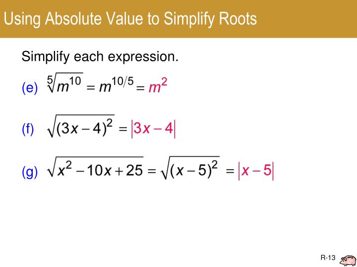 Using Absolute Value to Simplify Roots
