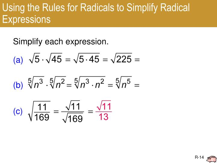 Using the Rules for Radicals to Simplify Radical Expressions