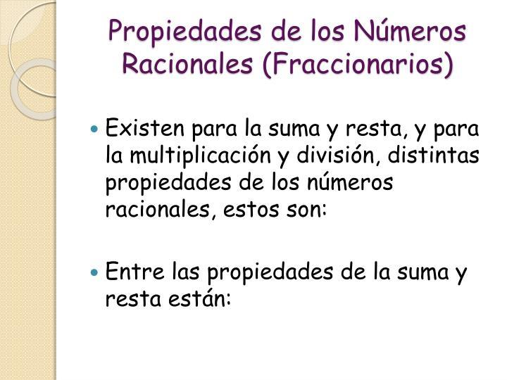 Propiedades de los Números Racionales (Fraccionarios)