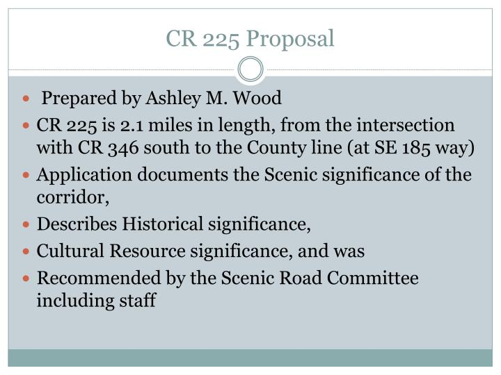CR 225 Proposal