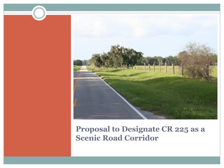 Proposal to Designate CR 225 as a Scenic Road Corridor