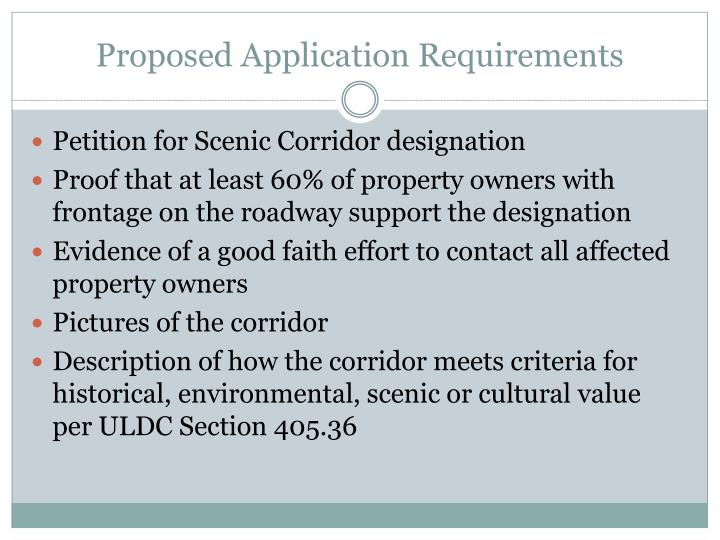 Proposed Application Requirements