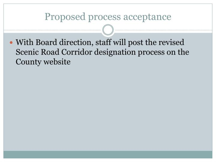 Proposed process acceptance