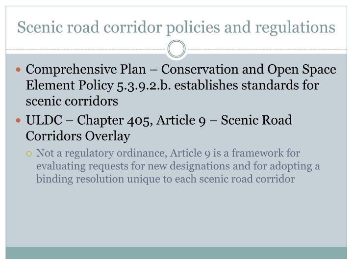 Scenic road corridor policies and regulations
