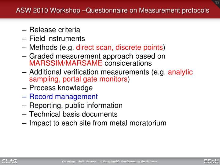 ASW 2010 Workshop –Questionnaire on Measurement protocols