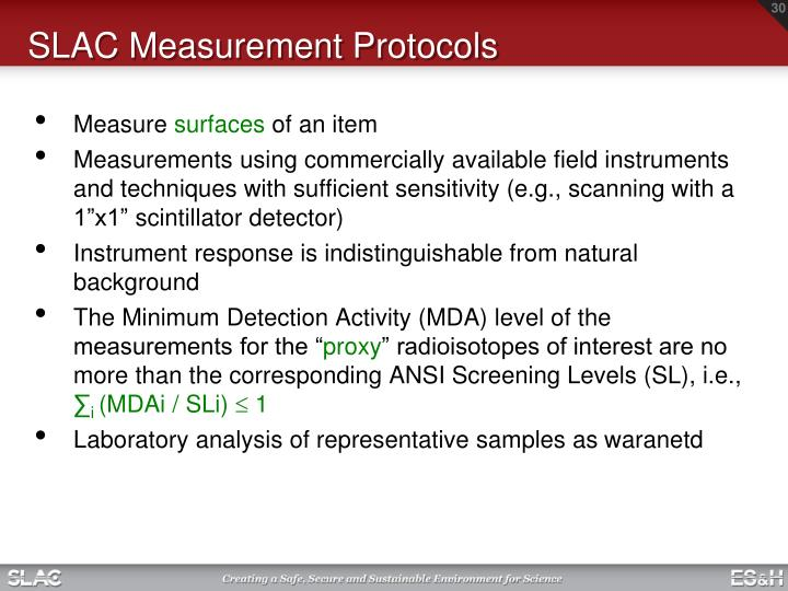 SLAC Measurement Protocols