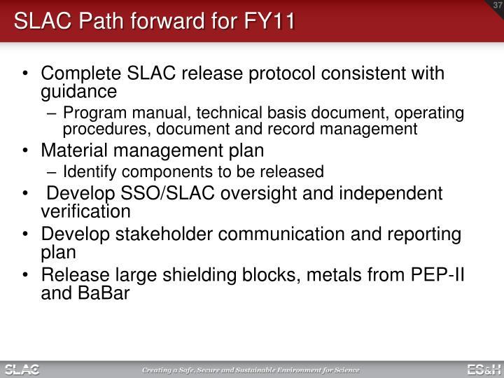 SLAC Path forward for FY11