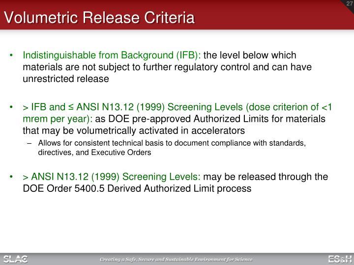 Volumetric Release Criteria