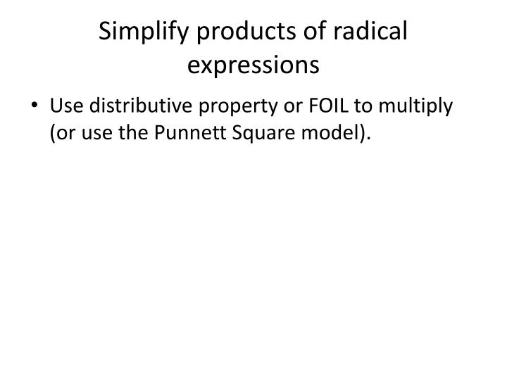 Simplify products of radical expressions