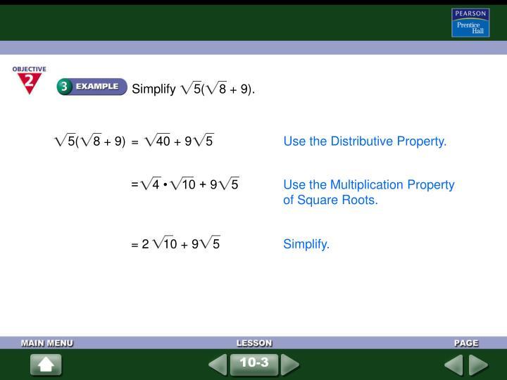 Simplify     5(    8 + 9).