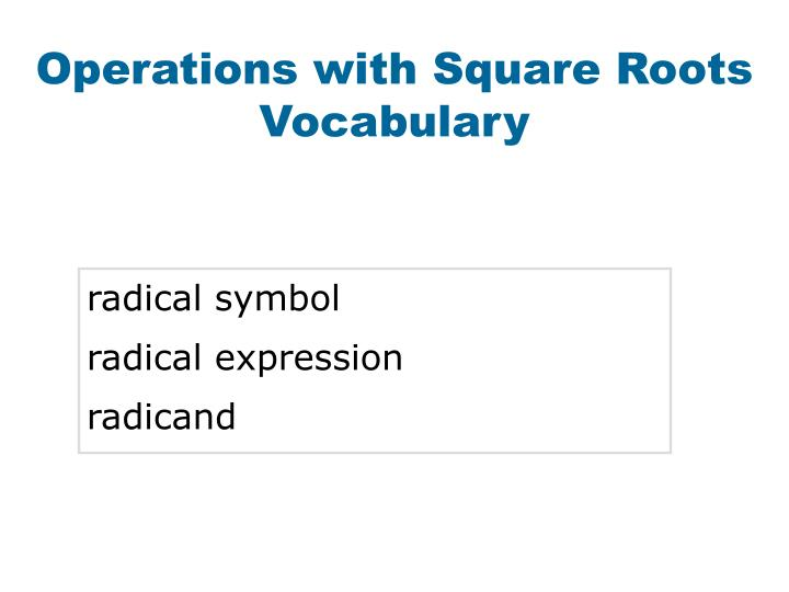 Operations with Square Roots