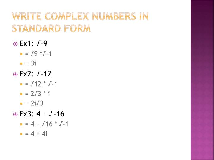 Write complex numbers in standard form