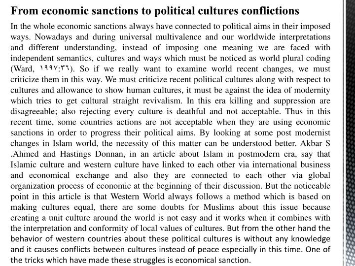 In the whole economic sanctions always have connected to political aims in their imposed