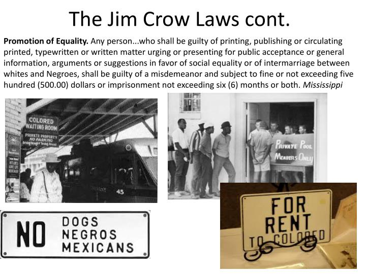 The Jim Crow Laws cont.