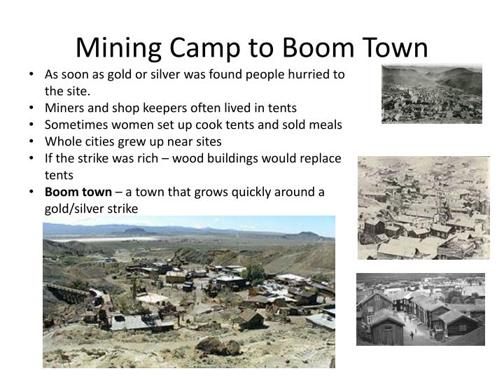 Mining Camp to Boom Town