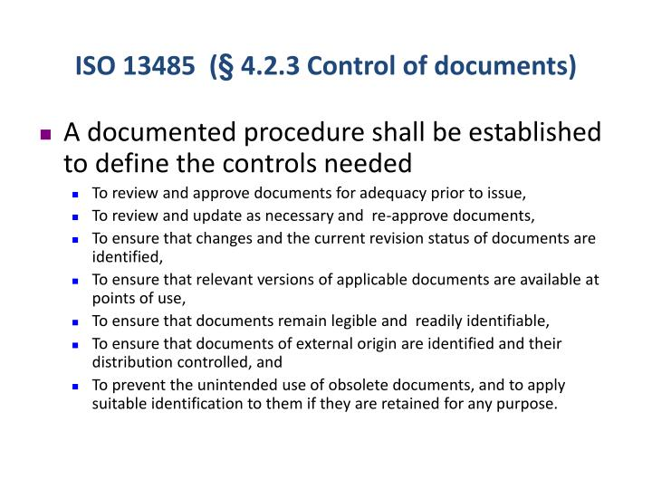 Iso 13485 4 2 3 control of documents
