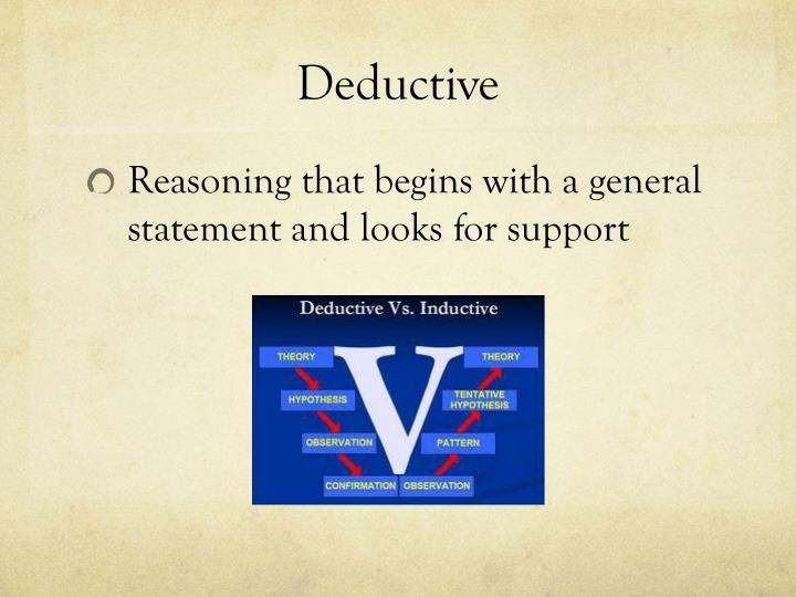 Deductive