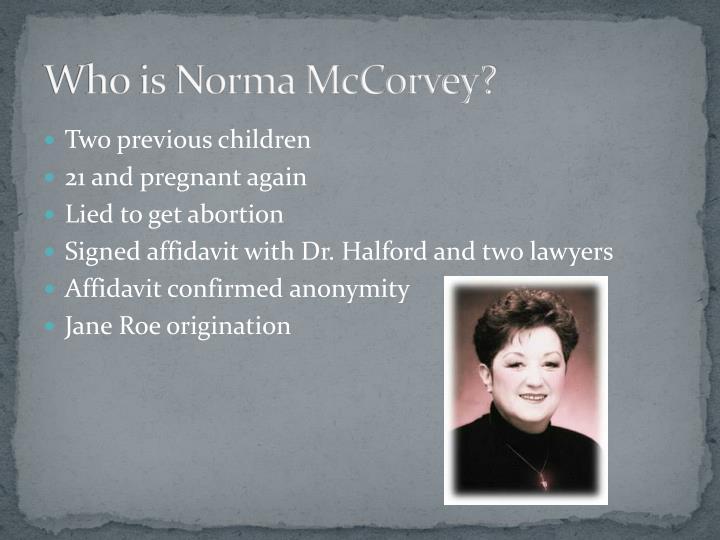Who is Norma McCorvey?