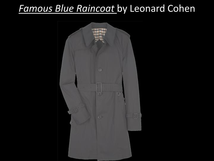 Famous blue raincoat by leonard cohen