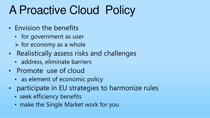 A Proactive Cloud  Policy