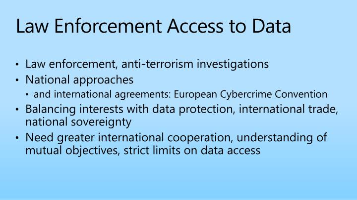 Law Enforcement Access to Data