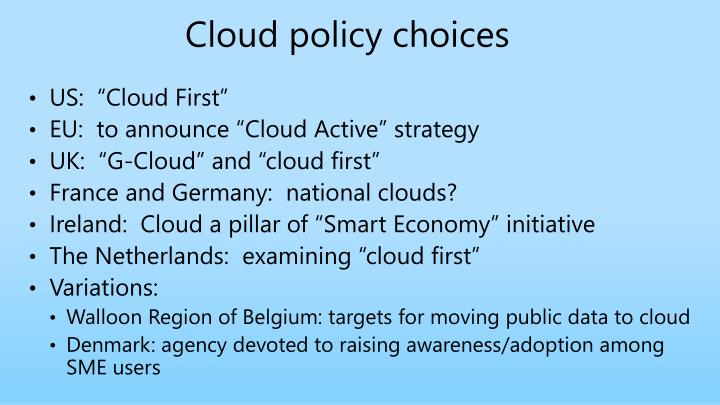Cloud policy choices