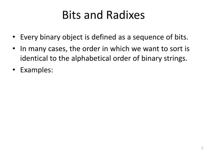 Bits and radixes
