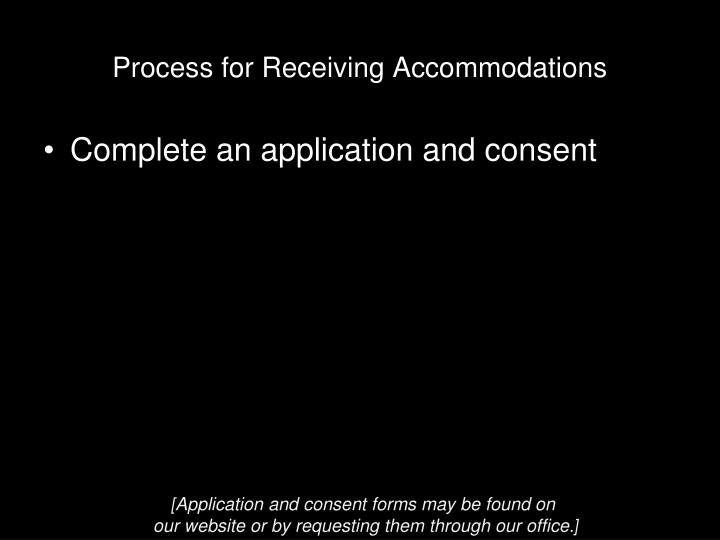 Process for Receiving Accommodations