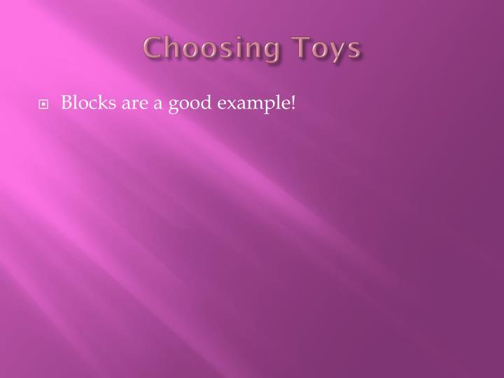 Choosing Toys