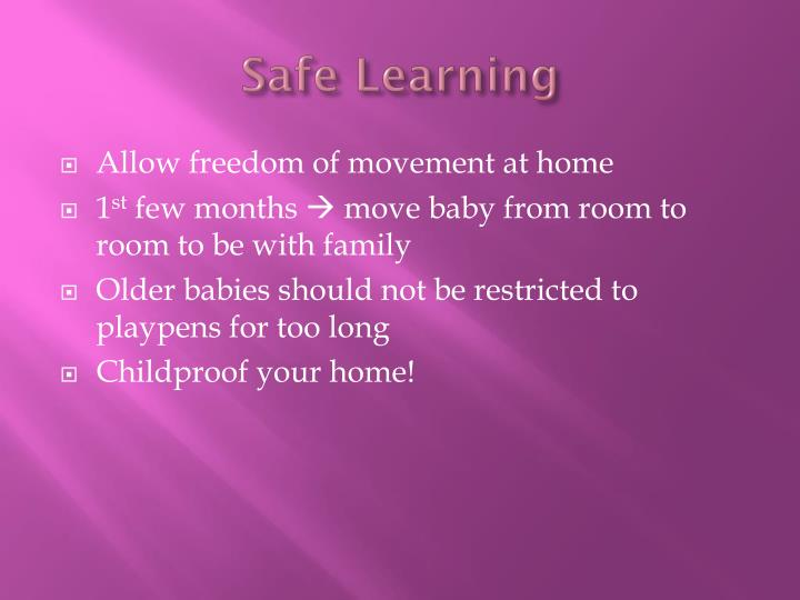 Safe Learning