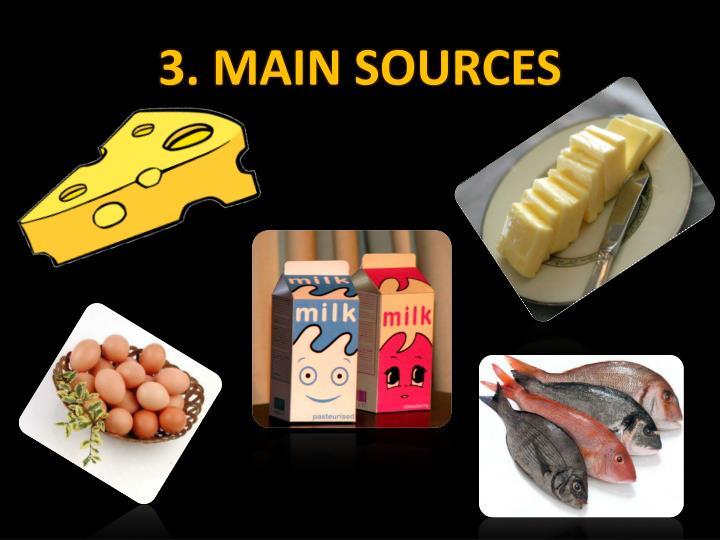 3. MAIN SOURCES