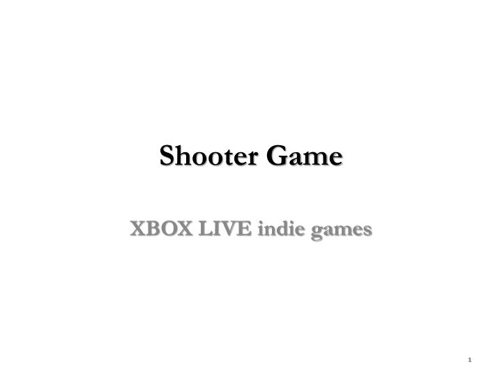 Shooter game