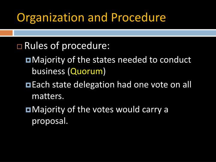 Organization and Procedure