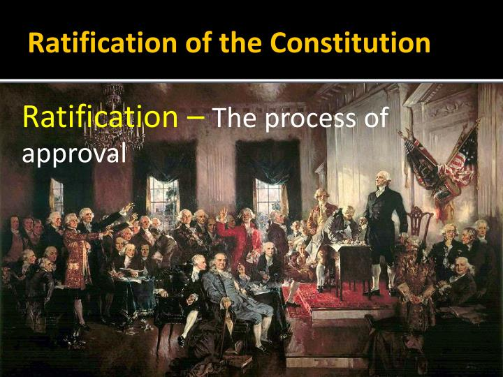 Ratification –