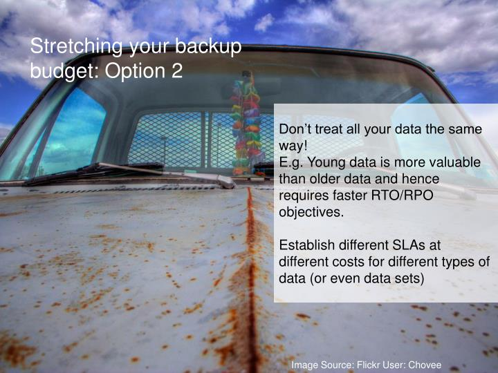 Stretching your backup budget: Option 2